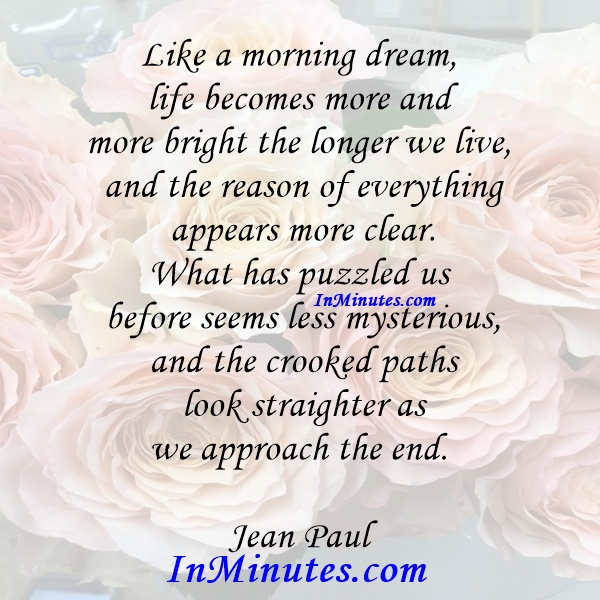 morning-dream-life-bright-longer-live-reason-appears-clear-puzzled-mysterious-crooked-paths-straighter-approach-end-jean-paul