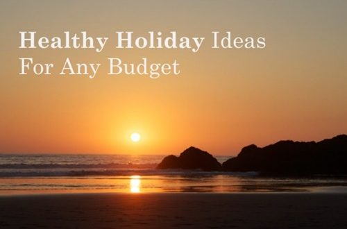 Holiday Ideas on Budget