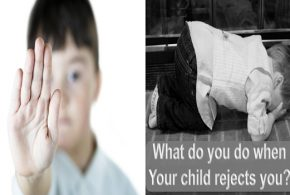WHY YOUR CHILD SOMETIMES REJECTS YOUR AFFECTION