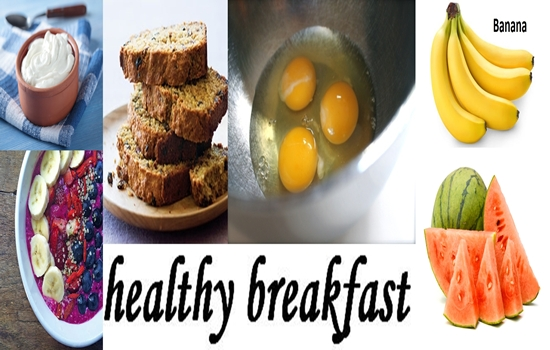 Food You Should Include in Your Breakfast Often