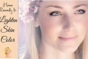 SOME TIPS TO LIGHTEN YOUR SKIN NATURALLY