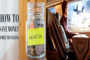 Tips for Saving LOTS of Money When Traveling