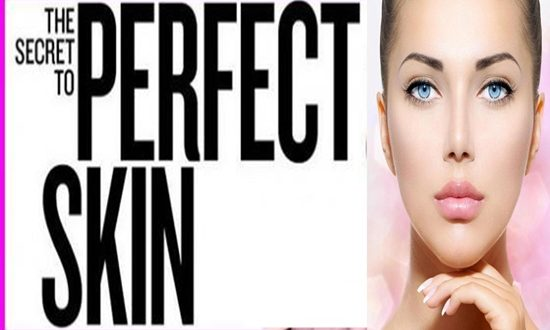 Tips for a Perfect Skin