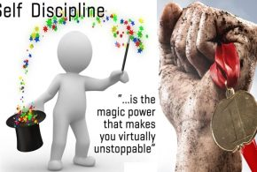 SUCCESS TOOLS PART V: SELF- DISCIPLINE & WILLPOWER CAN MAKE A GREAT DIFFERENCE IN YOUR LIFE