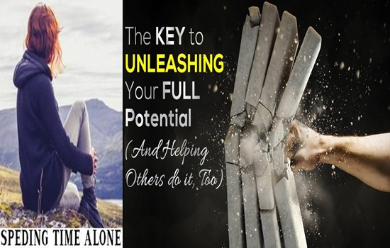 SPEDING TIME ALONE HELPS UNLEASH YOUR POTENTIAL