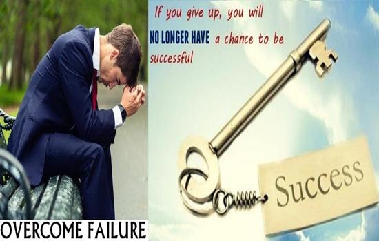TIPS TO OVERCOME FAILURE