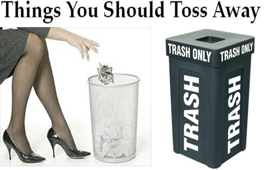 Things You Should Toss Away Right This Moment