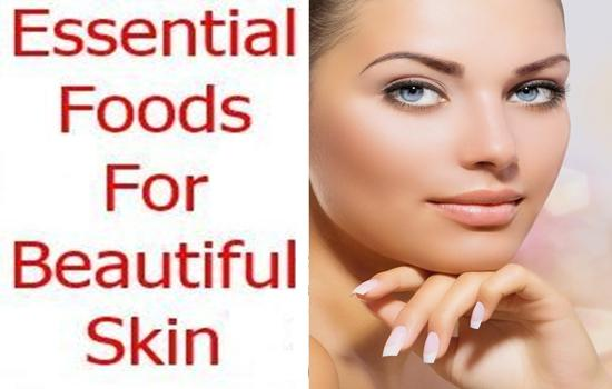 essential foods for skin beauty