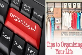 Great tips for organizing your life