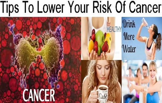 Tips To Lower Your Risk Of Cancer