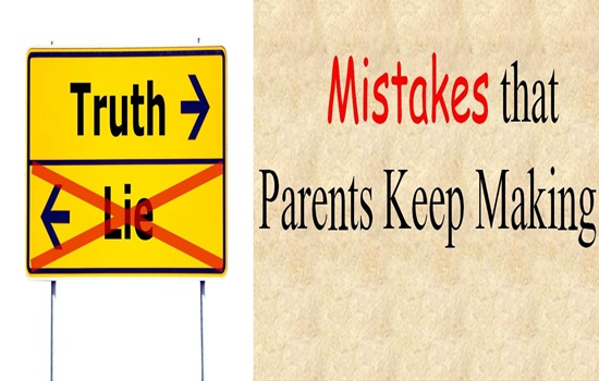 BIG MISTAKES PARENTS