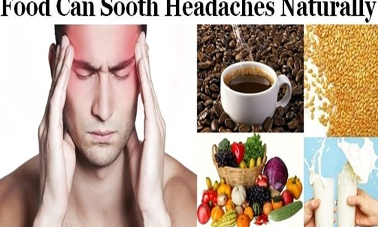 Food That Can Naturally Sooth Headaches