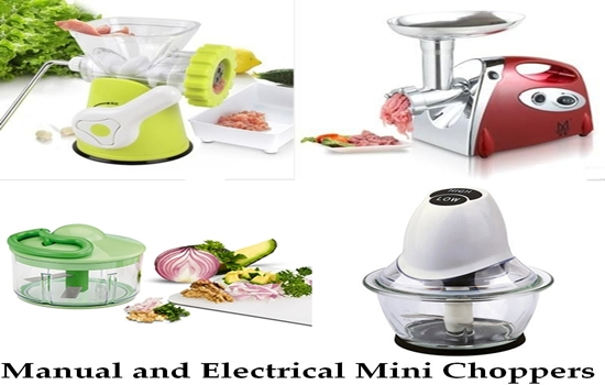 Manual and Electrical Mini Choppers, the Difference Between them and on