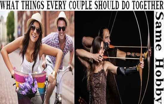 THINGS EVERY COUPLE SHOULD DO TOGETHER