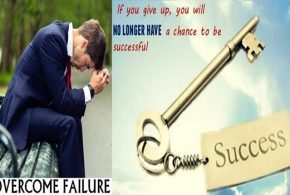 SOME TIPS TO OVERCOME FAILURE