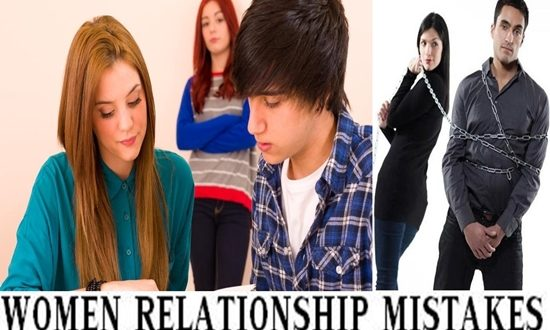 WOMEN MAKE THESE BIGGEST RELATIONSHIP MISTAKES