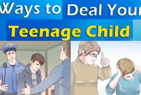 MORE ABOUT HOW TO DEAL WITH YOUR TEENAGE CHILD, PART II