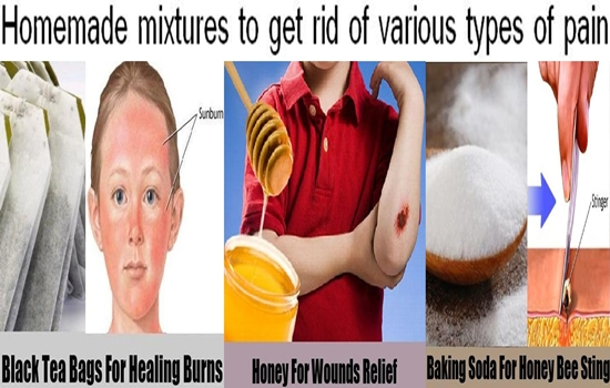 homemade mixtures to get rid of various types of pain